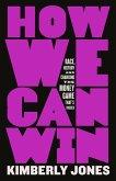 How We Can Win (eBook, ePUB)
