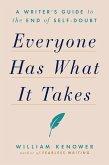 Everyone Has What It Takes (eBook, ePUB)