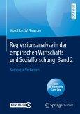 Regressionsanalyse in der empirischen Wirtschafts- und Sozialforschung Band 2 (eBook, PDF)