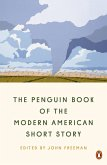 The Penguin Book of the Modern American Short Story (eBook, ePUB)