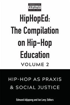 HipHopEd: The Compilation on Hip-Hop Education (eBook, ePUB)