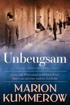 Unbeugsam (eBook, ePUB) - Kummerow, Marion