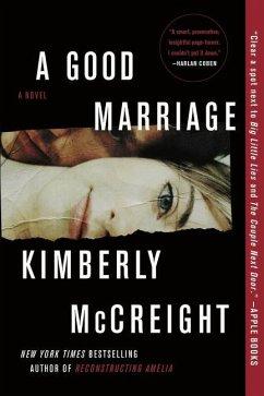 A Good Marriage - McCreight, Kimberly