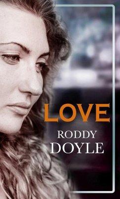 Love - Doyle, Roddy