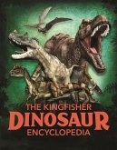 The Dinosaur Encyclopedia: One Encyclopedia, a World of Prehistoric Knowledge