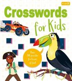 Crosswords for Kids: Over 80 Puzzles for Hours of Fun!