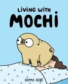 Living With Mochi