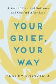 Your Grief, Your Way