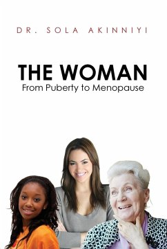 The Woman: From Puberty to Menopause - Akinniyi, Sola