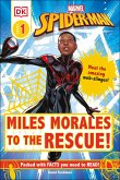 Marvel Spider-Man: Miles Morales to the Rescue!: Meet the Amazing Web-Slinger!