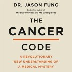 The Cancer Code Lib/E: A Revolutionary New Understanding of a Medical Mystery