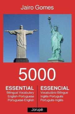 5000 Essential: Bilingual Vocabulary English-Portuguese, Portuguese-English - Gomes, Jairo