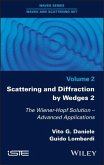 Scattering and Diffraction by Wedges 2: The Wiener-Hopf Solution - Advanced Applications