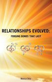 Relationships Evolved: Forging Bonds That Last