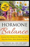 Hormone Balance Essential Oils & Recipes for PMS, Depression, Sleep, Hot Flashes, Mood, Headache & More