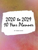 2020-2029 Ten Year Monthly Planner (Large Hardcover Calendar Planner)