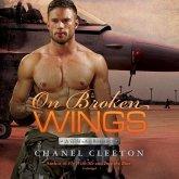 On Broken Wings Lib/E