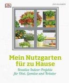 Mein Nutzgarten für zu Hause (Restauflage)