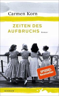 Zeiten des Aufbruchs / Jahrhundert-Trilogie Bd.2 (Mängelexemplar) - Korn, Carmen