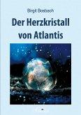 Der Herzkristall von Atlantis (eBook, ePUB)