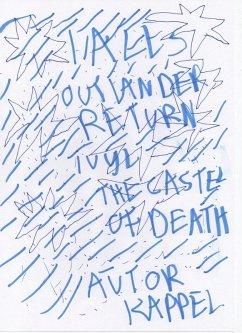 Tales Ivly Castel of Death / Outlander Return / Fortress Dragonstone (eBook, ePUB) - Kappel, Kolja