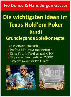 Die wichtigsten Ideen im Texas Hold'em Poker (eBook, ePUB) - Donev, Ivo; Gasser, Hans-Jürgen