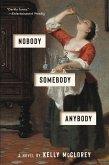 Nobody, Somebody, Anybody (eBook, ePUB)
