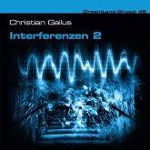 Dreamland Grusel, Folge 45: Interferenzen 2 (MP3-Download)