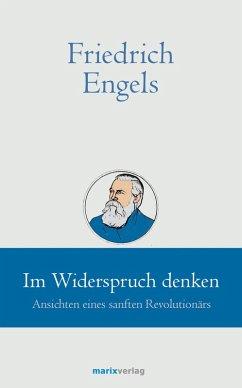 Friedrich Engels // Im Widerspruch denken (eBook, ePUB)