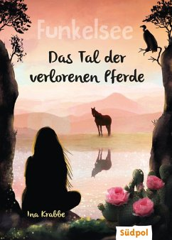Funkelsee - Im Tal der verlorenen Pferde (Band 5) (eBook, ePUB) - Krabbe, Ina