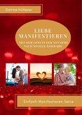 Liebe Manifestieren (eBook, ePUB)