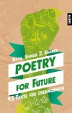 Poetry for Future (eBook, ePUB)