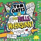 Der helle Wahnsinn! / Tom Gates Bd.11 (MP3-Download)
