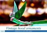 Vintage hood ornaments - Automotive art of the 20th century (Wall Calendar 2021 DIN A4 Landscape)