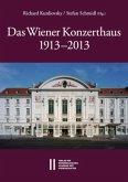 Das Wiener Konzerthaus 1913 - 2013