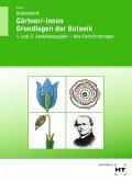 Arbeitsheft Gärtner/-innen Grundlagen der Botanik