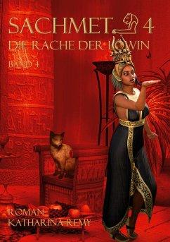 Sachmet Die Rache der Löwin (eBook, ePUB)