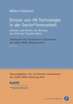 Einsatz von VR-Technologie in der Senior*innenarbeit (eBook, PDF) - Feldmann, Milena