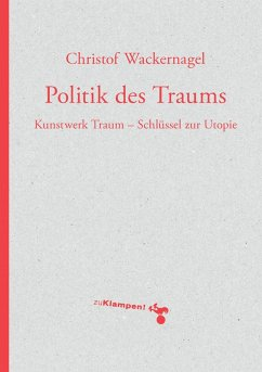 Politik des Traums (eBook, PDF) - Wackernagel, Christof