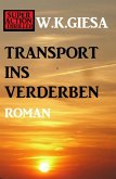 ¿Transport ins Verderben (eBook, ePUB)
