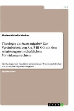 Theologie als Staatsaufgabe? Zur Vereinbarkeit von Art. 5 III GG mit den religionsgemeinschaftlichen Mitwirkungsrechten