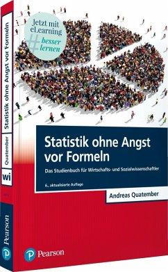 Statistik ohne Angst vor Formeln (eBook, PDF) - Quatember, Andreas