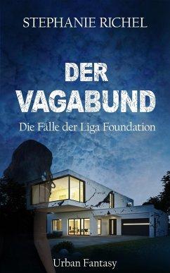 Der Vagabund (eBook, ePUB) - Richel, Stephanie
