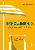 Erholung 4.0 (eBook, ePUB)