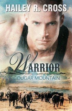 Cougar Mountain Warrior (eBook, ePUB) - Cross, Hailey R.