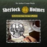 Sherlock Holmes, Folge 4: Bakerstreet Blogs (MP3-Download)