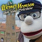 Die Werner Momsen ihm seine Solo Show (MP3-Download)