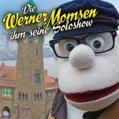Die Werner Momsen ihm seine Solo Show (MP3-Download) - Momsen, Werner