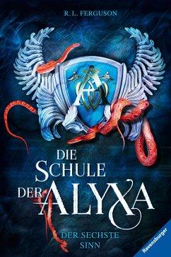 Der sechste Sinn / Die Schule der Alyxa Bd.3 (Mängelexemplar) - Ferguson, R.L.;Ferguson, R. L.