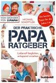 Der praktische Papa-Ratgeber (eBook, ePUB)